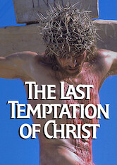 Search netflix The Last Temptation of Christ