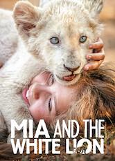 Search netflix Mia and the White Lion