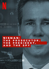 Search netflix Nisman: The Prosecutor, the President, and the Spy