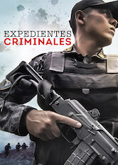 Search netflix Expedientes Criminales
