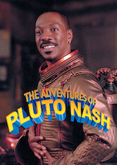 Search netflix The Adventures of Pluto Nash